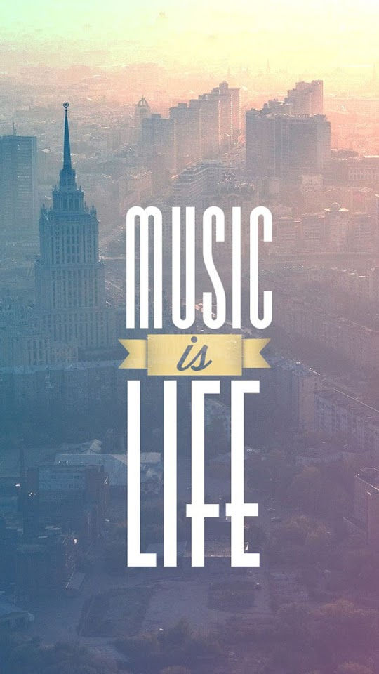 Music Is Life   Galaxy Note HD Wallpaper