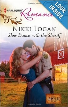 http://www.amazon.com/Slow-Dance-Sheriff-Nikki-Logan/dp/0373178247/ref=la_B003D1YEXW_1_3?s=books&ie=UTF8&qid=1391086746&sr=1-3