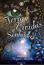 """Co-autora na Coletânea """"Terras Vividas e Sonhadas"""" Editora Esfera do Caos                 Dez. 2013"""