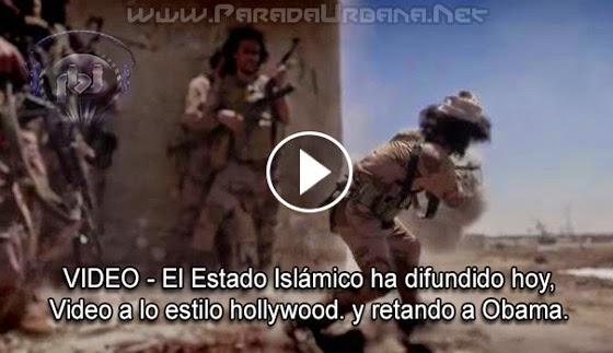 VIDEO - El Grupo terrorista ISIS ha difundido un video a lo estilo Hollywood