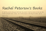 Looking for the Books? Rachel Peterson's Books