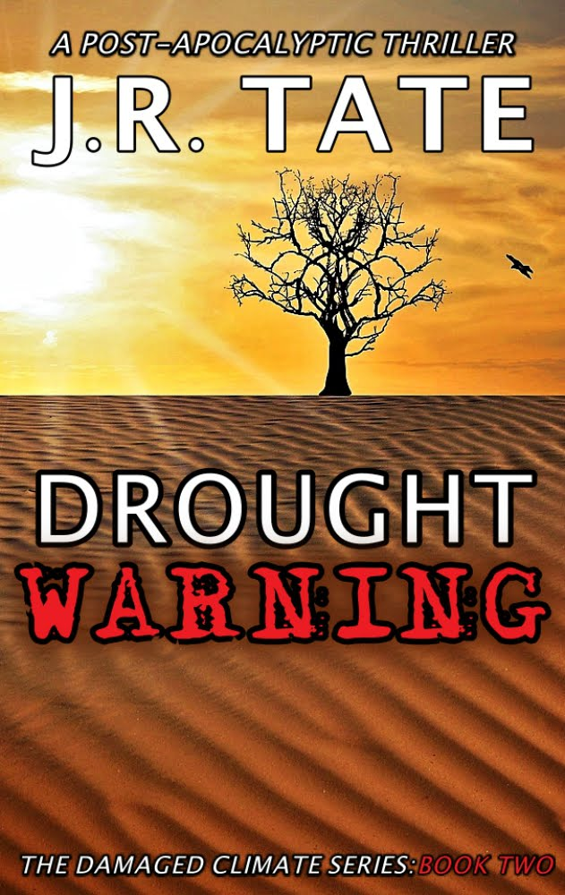 Drought Warning - The Damaged Climate Series Book 2