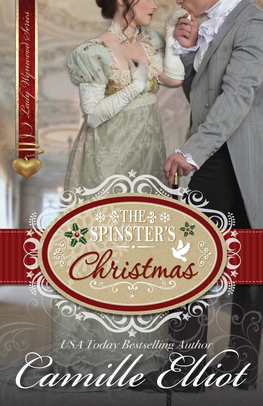 THE SPINSTER'S CHRISTMAS by Camille Elliot