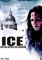 Ice: Um Dia Depois do Amanhã – Dublado (2012)