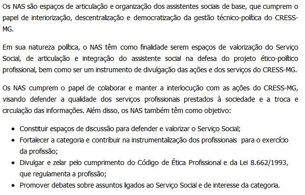 Os Núcleos de Assistentes Sociais são: