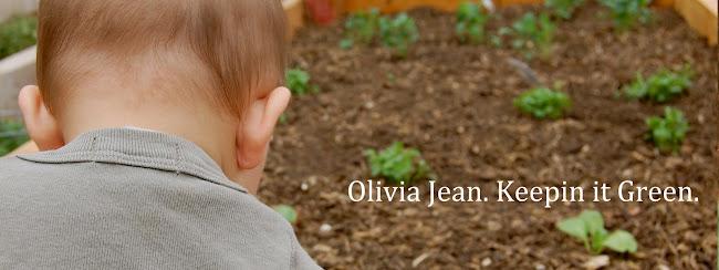 Olivia Jean: Keepin' it Green