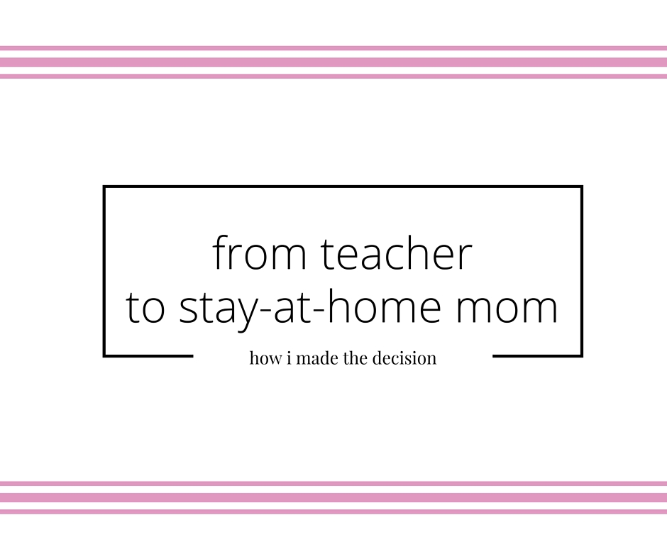 from teacher to stay-at-home mom | A Hopeful Hood