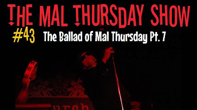http://www.mevio.com/episode/316882/the-mal-thursday-show-43-the-ballad