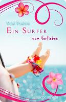 http://www.amazon.de/Ein-Surfer-Verlieben-Violet-Truelove/dp/1505386527/ref=sr_1_1?ie=UTF8&qid=1437596868&sr=8-1&keywords=ein+surfer+zum+verlieben