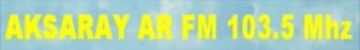 AKSARAY AR FM