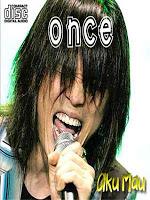 Once - Aku Mau (Full Album 2007)