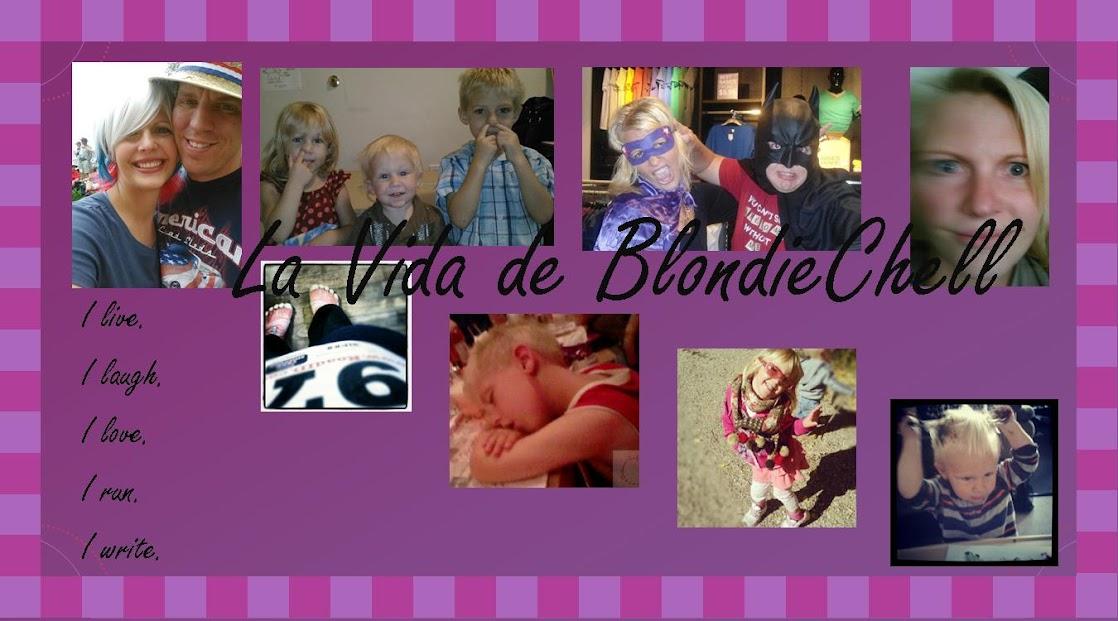 La Vida de BlondieChell