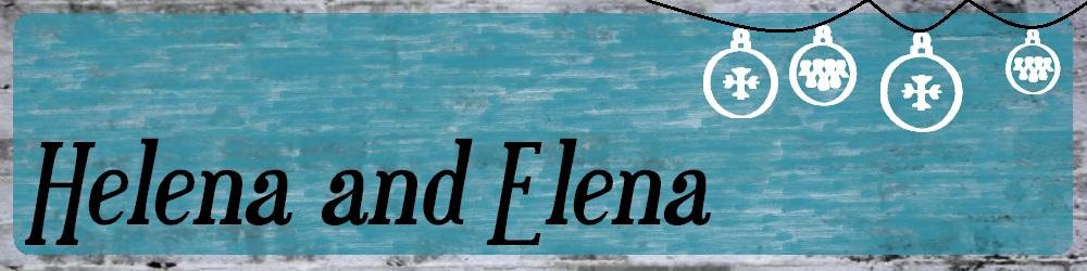Helena and Elena