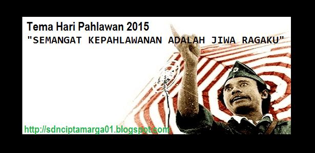 TEMA HARI PAHLAWAN TAHUN 2015