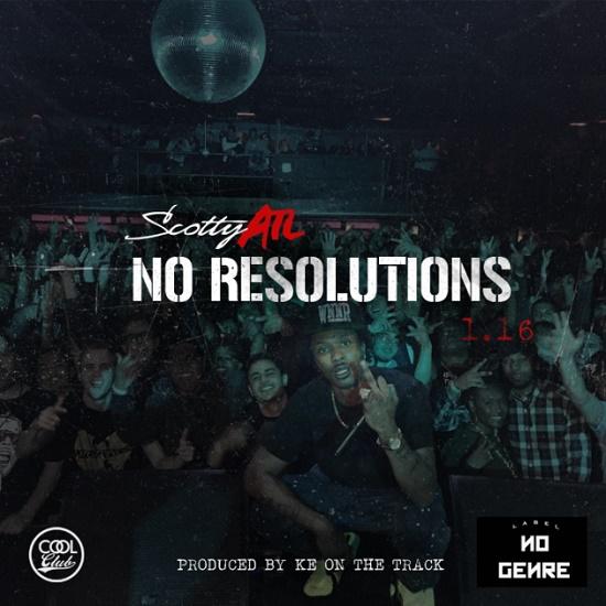 Scotty ATL - No Resolutions