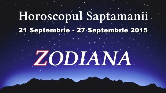 horoscopul saptamanii 21 27 septembrie 2015