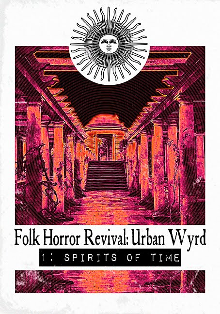 Urban Wyrd I: Spirits of Time