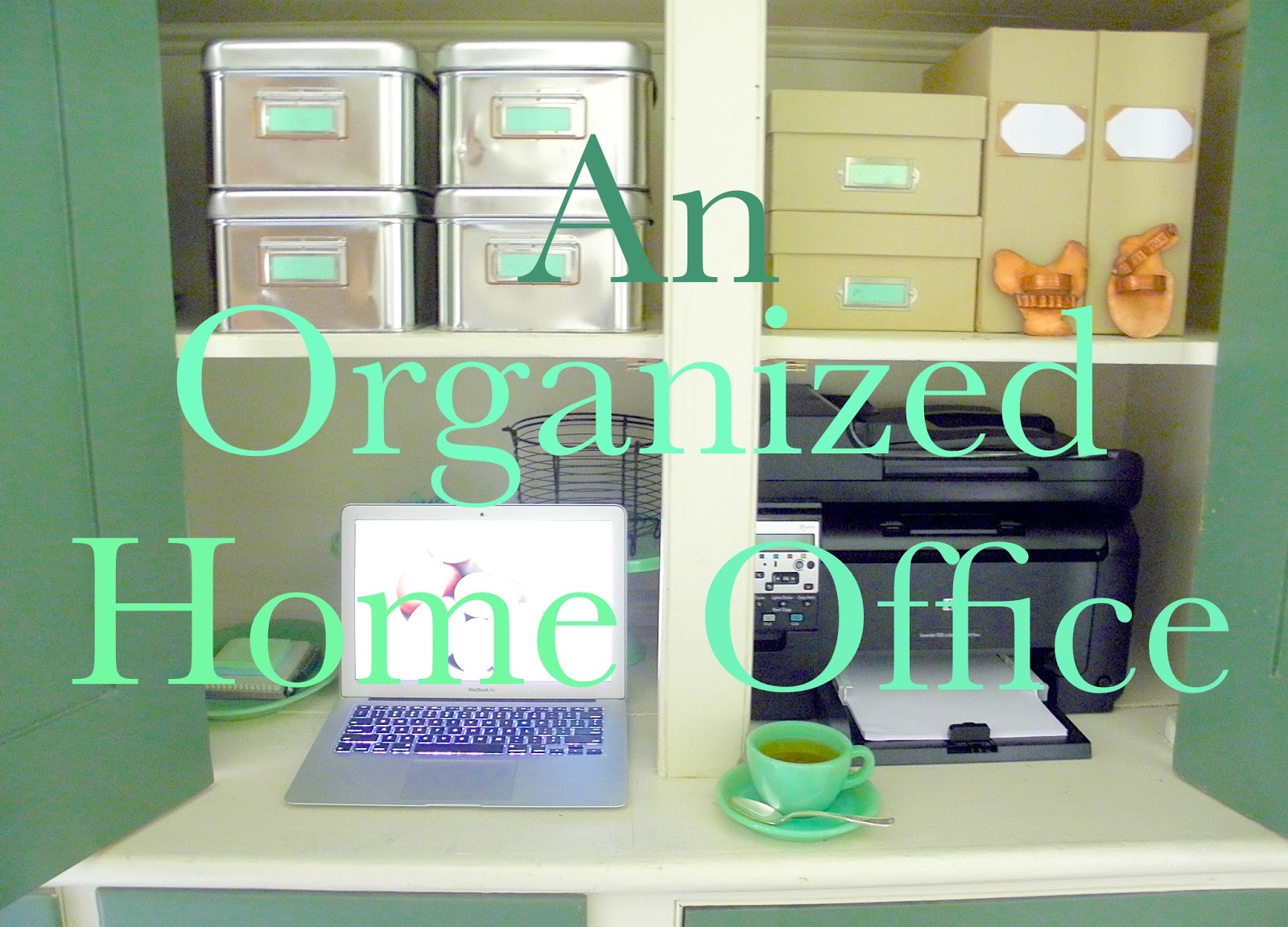 organized home office. I Don\u0027t Have To Reach Far Locate Documents, Photographs, Scan Images, Make Copies, Print Items, Download Information Or Write My Posts For The Blog, Organized Home Office N