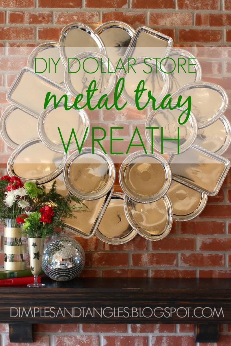 dollar tree metal serving tray wreath - Dollar Tree Hours Christmas Eve