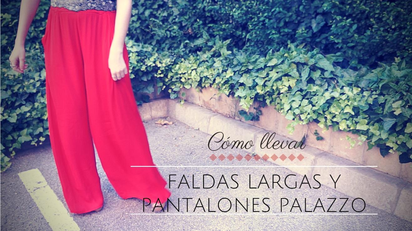faldas largas y pantalones palazzo