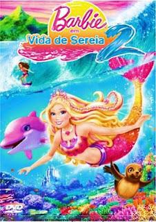 Baixar Filme Barbie em: Vida de Sereia 2   Dublado Download