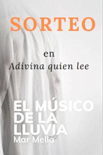 Sorteo de «El músico de la lluvia» en Adivina quién lee (hasta 27/9)