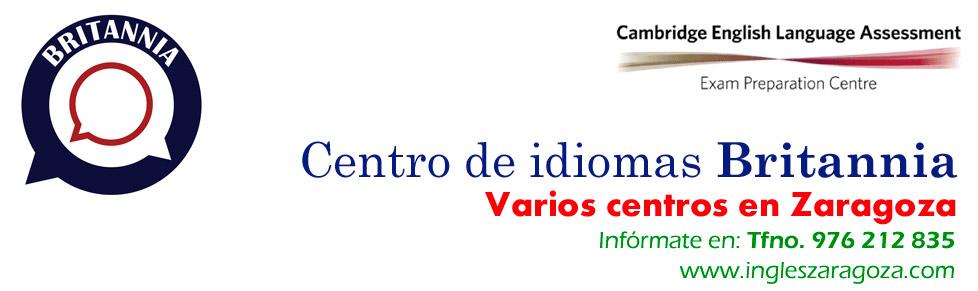 Britannia. Centro preparador del First Certificate en Zaragoza. FCE, CAE,  PET etc
