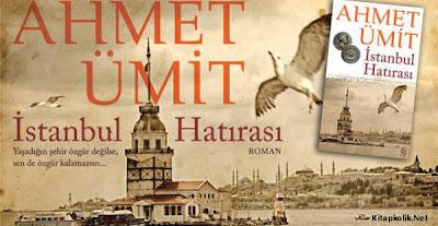 İSTANBUL HATIRASI, Ahmet Ümit