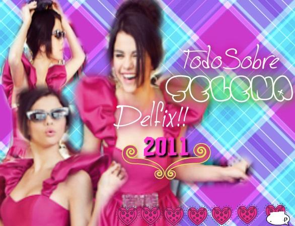 Todo Sobre Selena Gómez