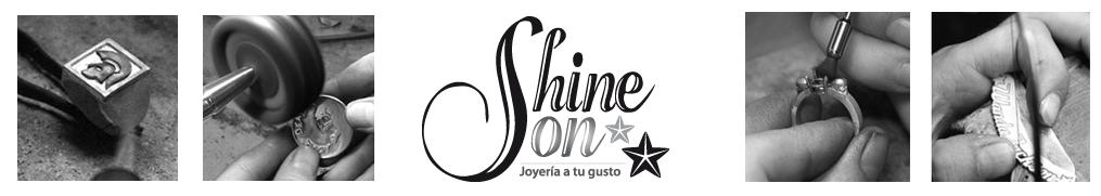 Shine On, Joyería a tu gusto