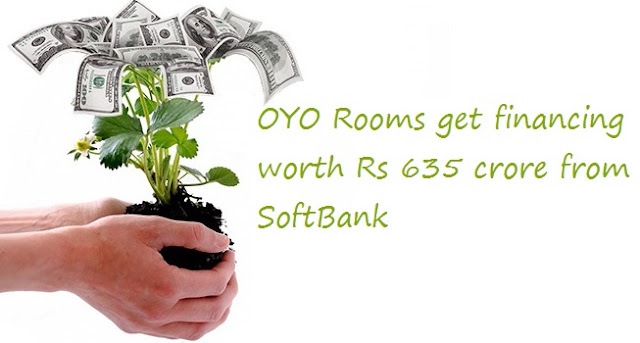 OYO Rooms get financing worth Rs 635 crore from SoftBank