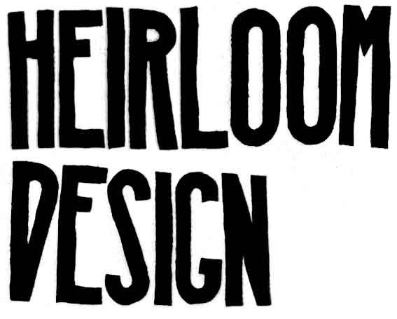 Heirloom Design