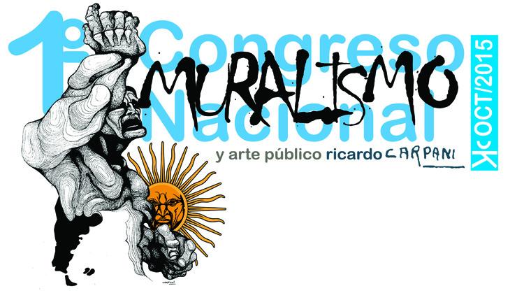 """Congreso Nacional de Muralismo """"Ricardo Carpani"""" CCK/OCT15"""
