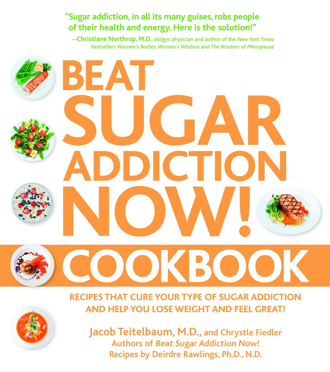 WIN Beat Sugar Addiction Now! Cookbook by Jacob Teitelbaum - Review & Giveaway