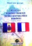 Relaţiile româno-franceze în anii neutralităţii României (1914-1916)