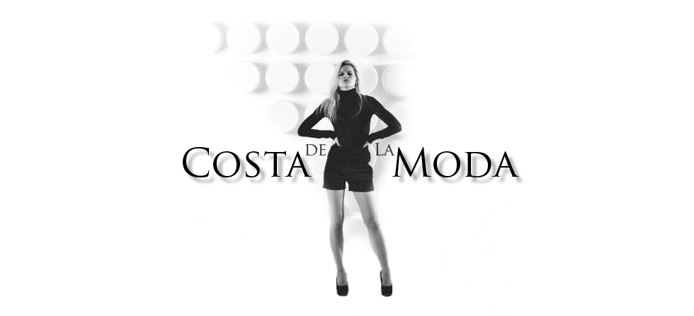 Costa De La Moda-Fashion blog by Irina Pavlova