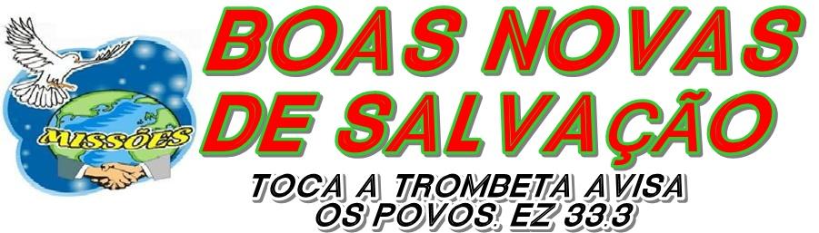 BOAS NOVAS DE SALVAÇÃO