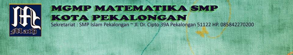 MGMP Matematika SMP Kota Pekalongan