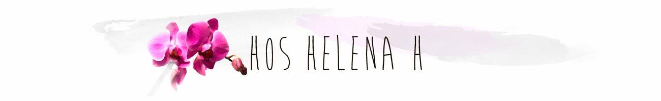 Hos Helena H