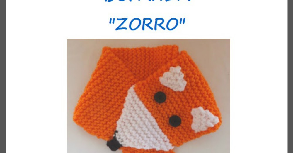 Dycas: Patrón bufanda de punto: Zorro