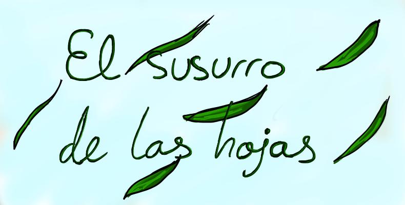 El susurro de las hojas