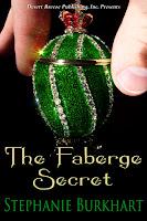 The Faberge Secret  by Stephanie Burkhart