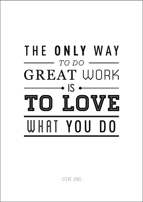 Steve Jobs quote work love great typography beautiful
