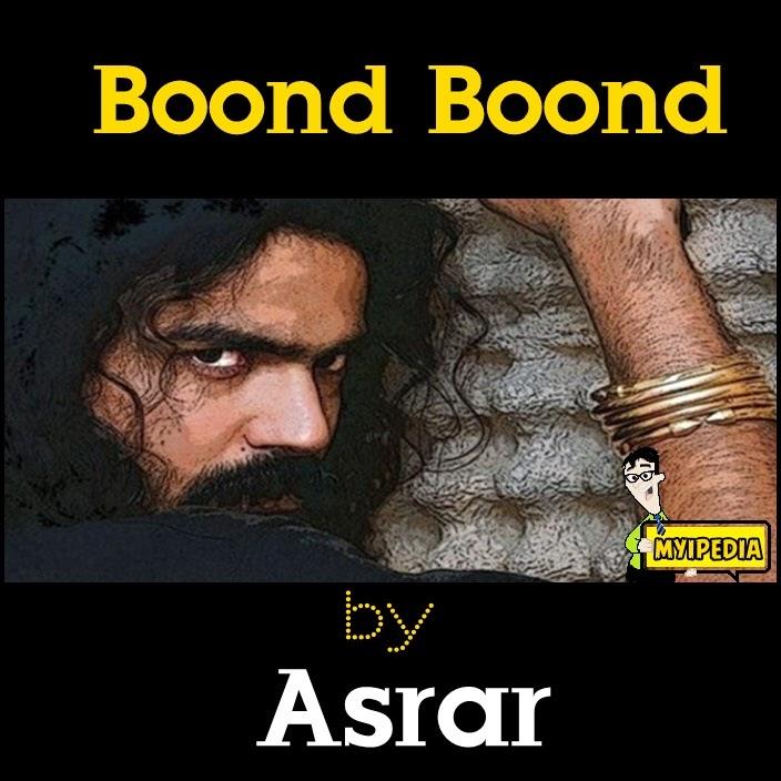 Asrar - Boond Boond