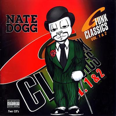 Nate Dogg – G-Funk Classics: Vol. 1 & Vol. 2 (2xCD) (1998) (FLAC + 320 kbps)