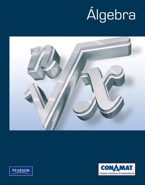 Algebra CONAMAT (Colegio Nacional De Matematicas)(PDF)(multihost)