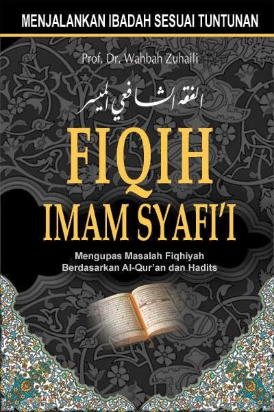 Biografi Lengkap Dan Pemikiran Imam Syafi I