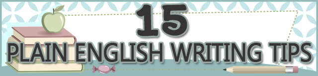 My Favorite 15 Plain English Writing Tips