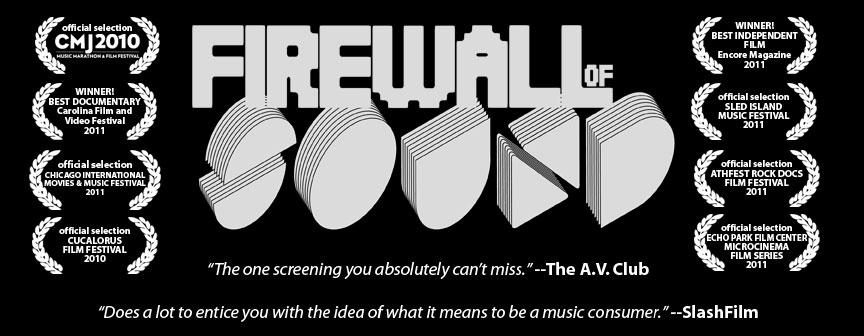 Firewall of Sound - a documentary by Devin DiMattia