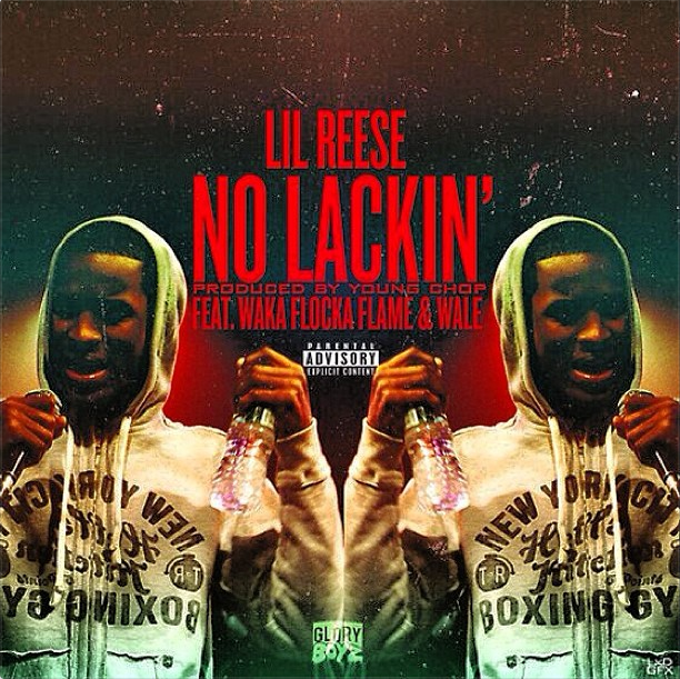 Lil Reese ft. Waka Flocka Flame & Wale – Money Stackin' (No Lackin)